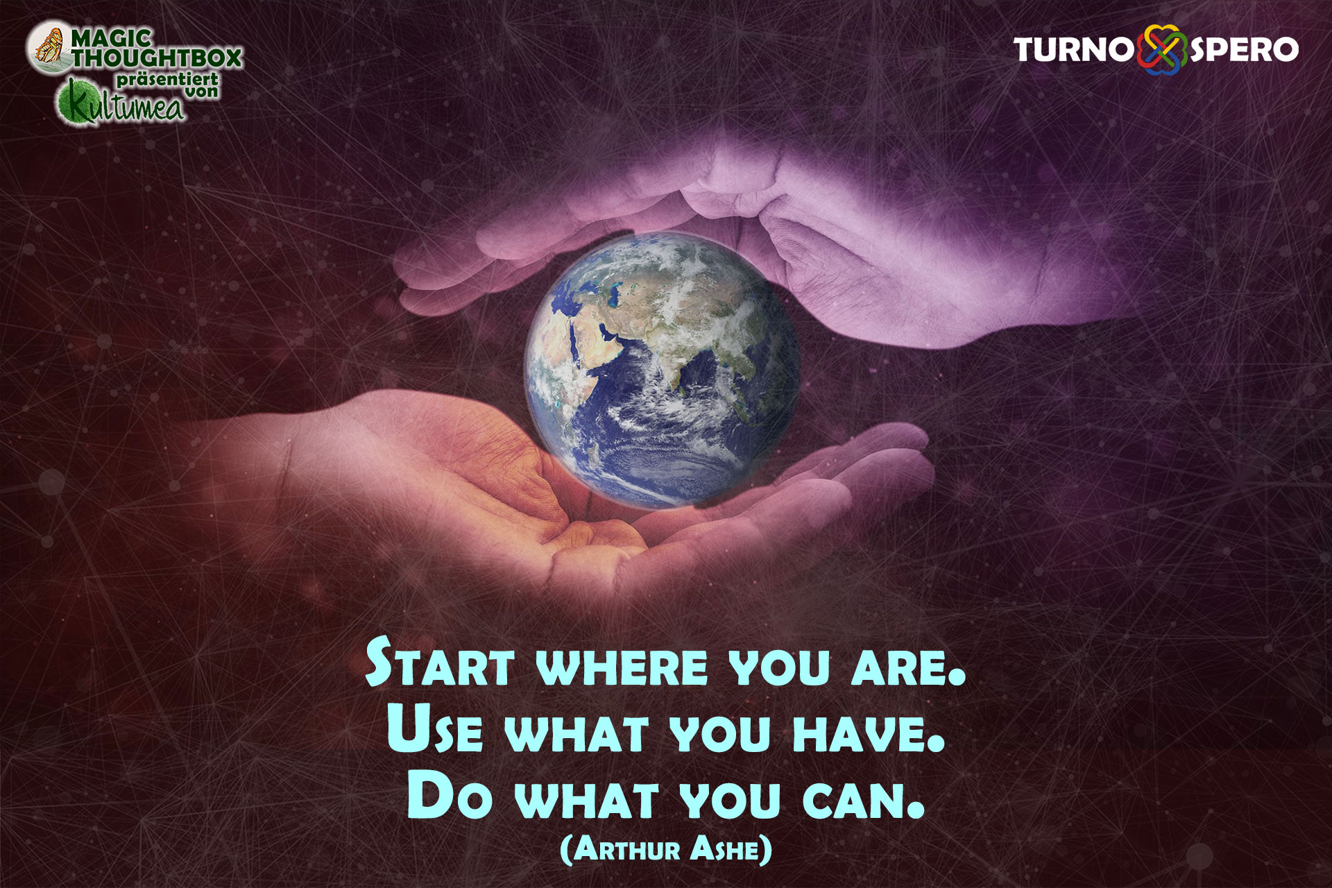 Start where you are. Use what you have. Do what you can. (Arthur Ashe)